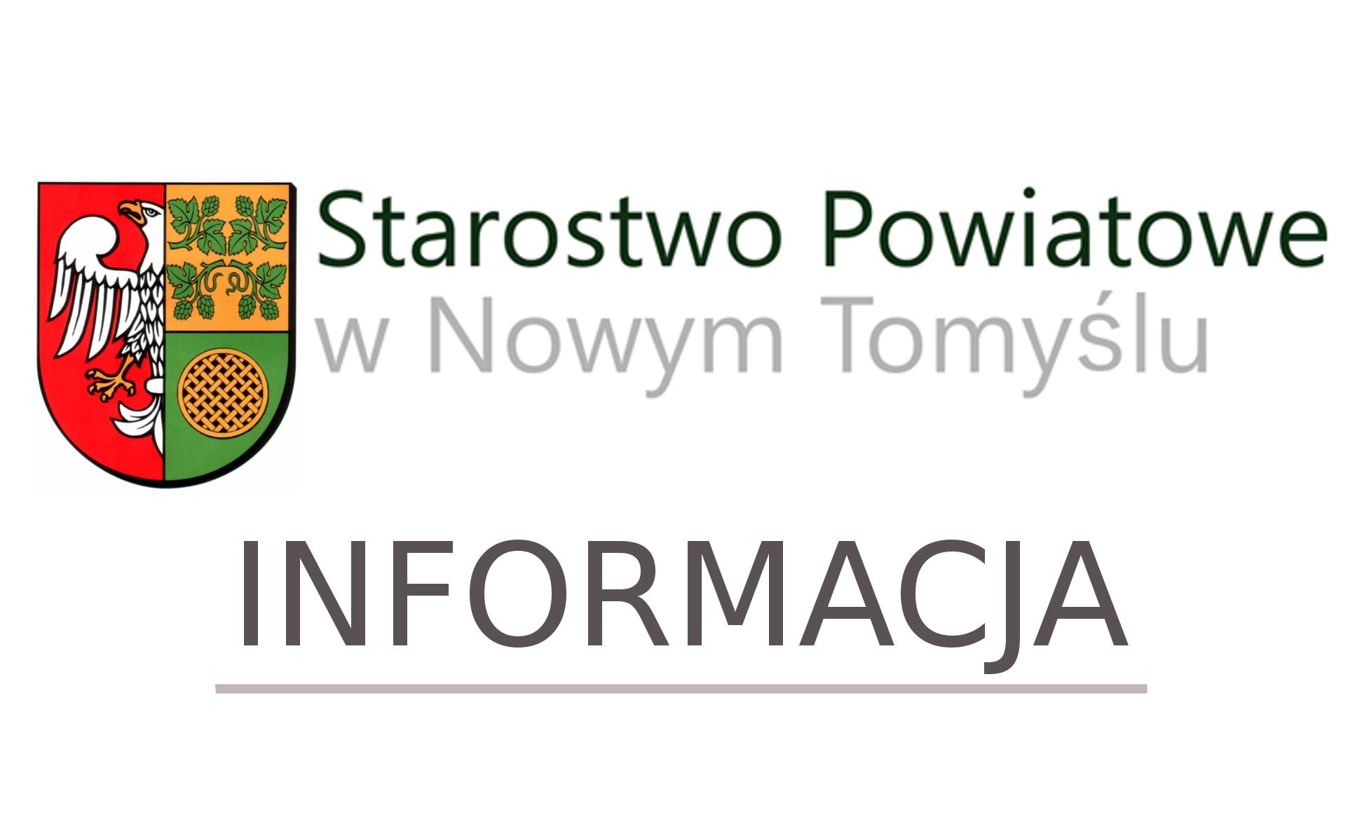 Ilustracja do informacji: Starosta Nowotomyski informuje