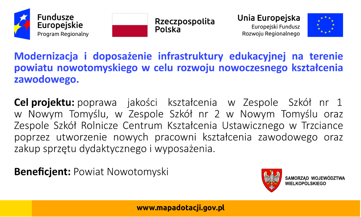 Ilustracja do informacji: Modernizacja i doposażenie infrastruktury edukacyjnej na terenie powiatu nowotomyskiego w celu rozwoju nowoczesnego kształcenia zawodowego.